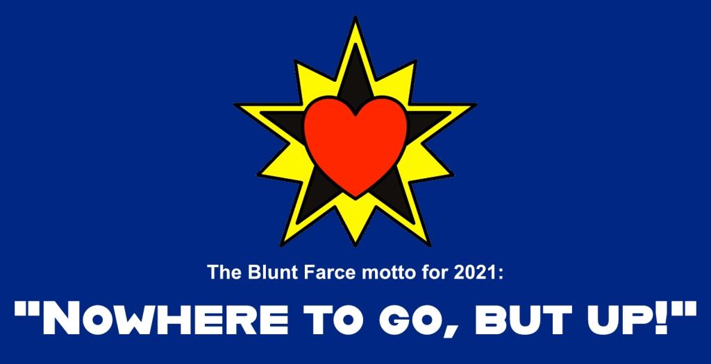 Blunt Farce StarHeart design and 2021 motto